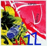 Poster: Rosenquist, James - 1967 - Aspen Easter Jazz
