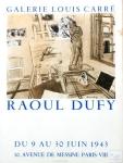 Dufy, Raoul - 1943 - Galerie Louis Carré Paris
