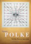 Polke, Sigmar - 1992 - Stedelijk Museum Amsterdam