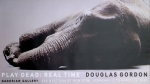Gordon, Douglas - 2003 - Gagosian Gallery