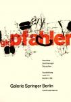 Pfahler, Georg Karl - 1962 - Galerie Springer