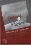 Moore, Henry - 1950 - Kunstmuseum Düsseldorf (Skulpturen und Zeichnungen)