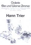 Trier, Hann - 1979 - Galerie Zimmer, Düsseldorf