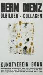 Dienz, Herm - 1966 - Kunstverein Bonn (Ölbilder - Collagen)