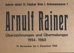 Rainer, Arnulf - 1968 - Galerie nächst St. Stephan