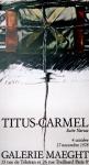 Titus-Carmel, Gerard - 1978 - Galerie Maeght