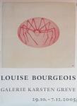 Bourgeois, Louise - 2005 - Galerie Greve Köln