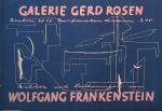 Frankenstein, Wolfgang - 1947 - Galerie Gerd Rosen