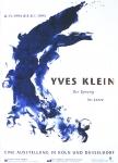 Klein, Yves - 1994 - Museum Ludwig/Kunstsammlungen NRW