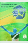 Football World Cup - 2014 - FIFA World Cup Brazil (Natal)