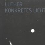 Luther, Adolf - 1978 - Westfälischer Kunstverein Münster (Konkretes Licht)