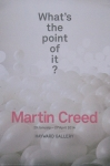 Poster: Creed, Martin - 2014 - Hayward Gallery