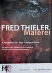 Thieler, Fred - 2013 - MKM Museum Küppersmühle Duisburg