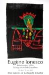 Ionesco, Eugène - 1984 - Erker Galerie