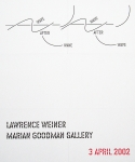 Plakat: Weiner, Lawrence - 2002 - Marian Goodman Gallery New York