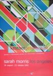 Morris, Sarah - 2005 - Kestner Gesellschaft Hannover