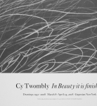 Twombly, Cy - 2018 - Gagosian Gallery New York