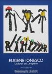 Ionesco, Eugéne - 1984 - Kommunale Galerie
