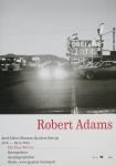 Adams, Robert - 2013 - Josef Albers Museum Bottrop (Lakewood / Colorado)
