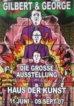 Gilbert & George - 2007 - Haus der Kunst München