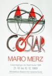 Merz, Mario - 1989 - Mönchehaus Museum Goslar