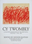 Twombly, Cy - 2009 - poster to Catalogue Raisonné of the Paintings