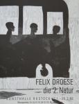 Droese, Felix - 1993 - Kunsthalle Rostock