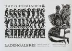 Grieshaber, HAP - 1964 - Ladengalerie Berlin