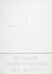 Dekkers, Ad - 1971 - Galerie m Bochum