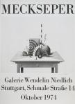 Meckseper, Friedrich - 1974 - Galerie Wendelin Niedlich Stuttgart