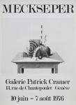 Meckseper, Friedrich - 1976 - Galerie Patrick Cramer Genéve