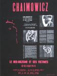 Chaimowicz, Georg - 1966 - Galerie du Tournesol Paris (Le neo-nazisme et ses victimes)