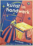 Anonym - 1946 - kunst im handwerk / Tilla Kiesler