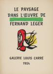 Léger, Fernand - 1954 - Galerie Louis Carré (Le paysage)