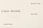 Miró, Joan - 1974 - Lissue dérobée (Einladung)
