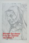 Staeck, Klaus - 1971 - Würden Sie dieser Frau ein Zimmer vermieten?